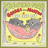 Marshall, James: George and Martha One Fine Day