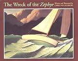 Van Allsburg, Chris: The Wreck of the Zephyr