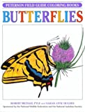 Peterson, Roger Tory: Field Guide to Butterflies (Peterson Field Guide Coloring Books)