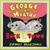 Marshall, James: George and Martha: Back in Town