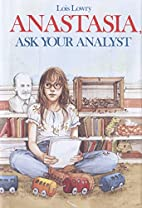 Anastasia, Ask your Analyst by Lois Lowry