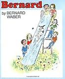 Waber, Bernard: Bernard