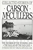 McCullers, Carson: Collected Stories of Carson McCullers