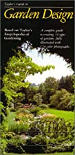 Taylor's Guide to Garden Design (Taylor's…