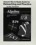 Kay Thompson: Answer Key to Study Guide for Reteaching and Practice by Kay Thompson (Algebra and Trigonometry Stru
