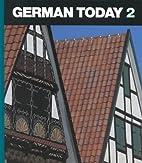 German Today 2 by Jack Moeller