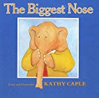 The Biggest Nose by Kathy Caple