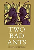 Van Allsburg, Chris: Two Bad Ants