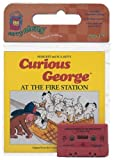 Rey, H. A.: Curious George at the Fire Station Book & Cassette (Curious George Green Light Reader - Level 1)