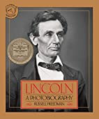 Lincoln: A Photobiography (Houghton Mifflin…