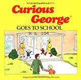Rey, H. A.: Curious George Goes to School