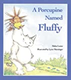 Lester, Helen: A Porcupine Named Fluffy