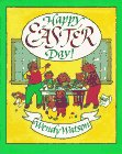 Happy Easter Day! by Wendy Watson