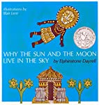 Why the Sun and the Moon Live in the Sky by…