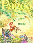 Pagoo by Holling Clancy Holling