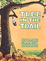 Tree in the Trail by Holling C. Holling