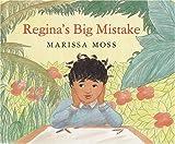 Moss, Marissa: Regina's Big Mistake