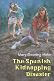 Hahn, Mary Downing: The Spanish Kidnapping Disaster