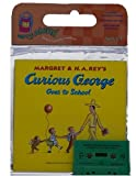 Rey, H. A.: Curious George Goes to School Book & Cassette (Curious George Green Light Reader - Level 1)