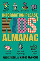 Information Please Kids' Almanac by Alice…