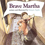 Apple, Margot: Brave Martha