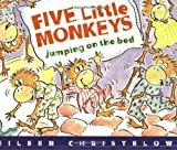 Christelow, Eileen: Five Little Monkeys Jumping on the Bed Book & Cassette (A Five Little Monkeys Story)