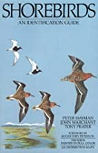 Shorebirds: An Identification Guide to the…