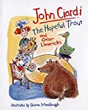 Ciardi, John: The Hopeful Trout and Other Limericks