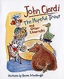 Ciardi, John: The Hopeful Trout and Other Limericks