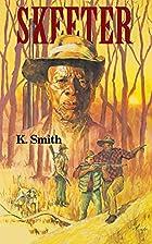 Skeeter by Kay Jordan Smith