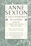 Ames, Lois: Anne Sexton: A Self-Portrait in Letters