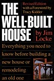 Locke, Jim: The Well Built House