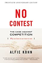 No Contest: The Case Against Competition by…