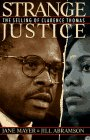 Mayer, Jane: Strange Justice : The Selling of Clarence Thomas