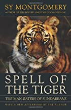 Spell of the Tiger: The Man-Eaters of…