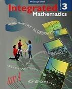 Integrated Mathematics 3 by Rheta N.…