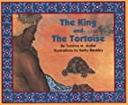 The King and the Tortoise by Tololwa M.…