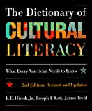 E. D. Hirsch Jr.: The Dictionary of Cultural Literacy, 2nd Edition, Revised & Updated