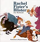 Rachel Fister's Blister by Amy…