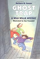 Ghost Trap (A Wild Willie Mystery) by…