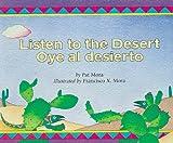Mora, Francisco: Listen to the Desert/Oye al Desierto (Spanish Edition)