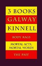 Three Books: Body Rags; Mortal Acts, Mortal…