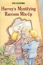 Harvey's Mystifying Raccoon Mix-Up by Eth…