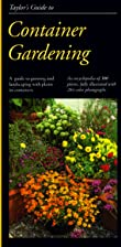Taylor's Guide to Container Gardening by…