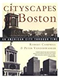Campbell, Robert: Cityscapes of Boston