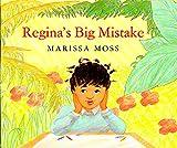 Moss, Marissa: Regina's Big Mistake (Sandpiper paperbacks)