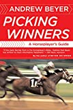 Beyer, Andrew: Picking Winners: A Horseplayer's Guide