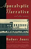 Jones, Rodney: Apocalyptic Narrative and Other Poems