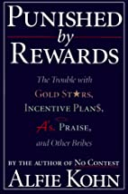 Punished By Rewards: The Trouble with Gold…