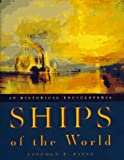 Paine, Lincoln P.: Ships of the World: An Historical Encyclopedia